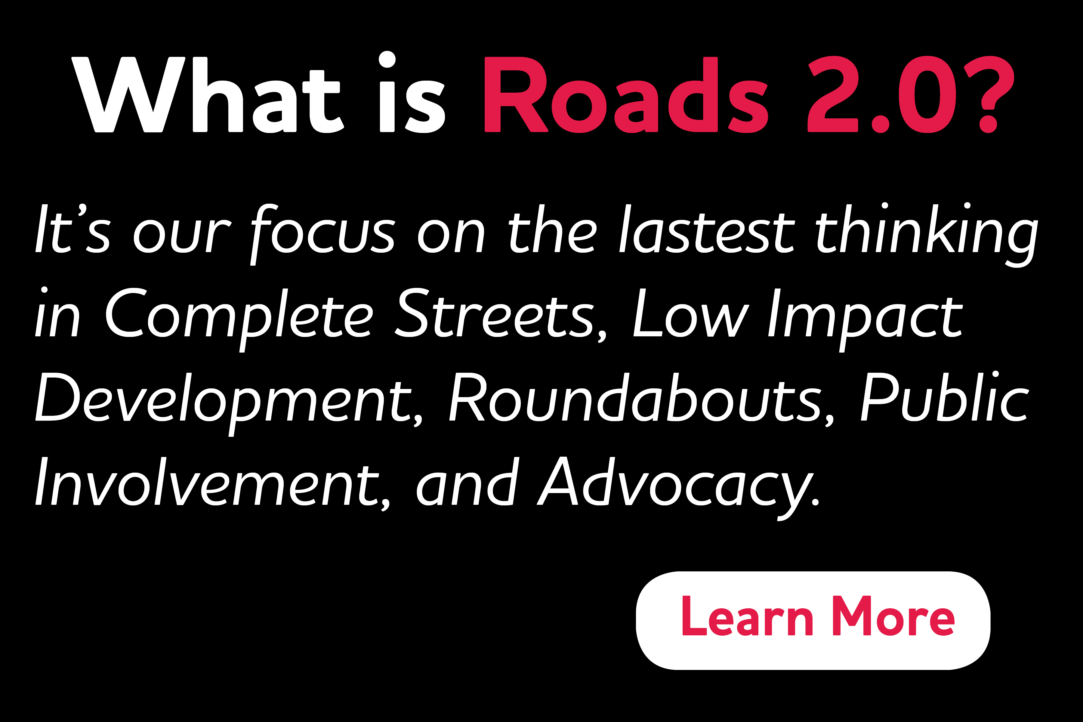 What is Roads 2.0